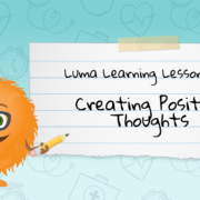 Creating Positive Thoughts