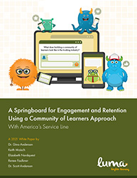 """""""A Springboard for Engagement and Retention Using a Community of Learners Approach"""